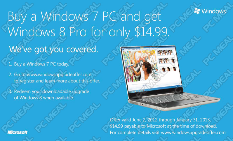 Customers who buy a new Windows 7 PC now can get Windows 8 Pro for only $14.99 - Terms apply