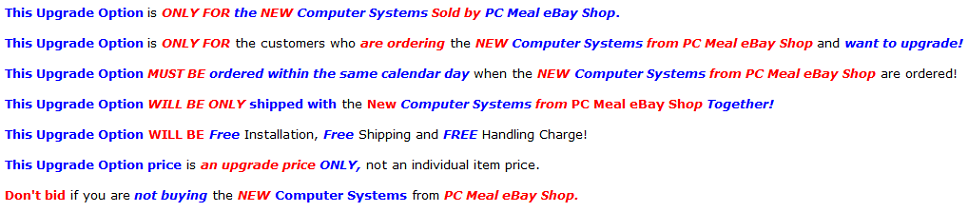 http://www.pcmeal.com/ebay/ComputerSystem/Upgrade/UpgradeTerms.PNG