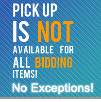Pick up is NOT available for all bidding items